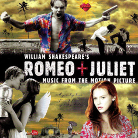 William Shakespeare's Romeo + Juliet-Music From the Motion Picture (LP)