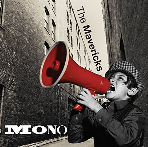 The Mavericks-Mono (CD)