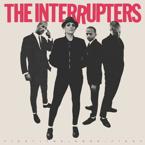 The Interrupters-Fight The Good Fight (LP)