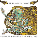 The Body-Ascending a Mountain of Heavy Light (LP)
