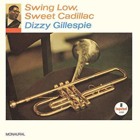 Dizzy Gillespie-Swing Low, Sweet Cadillac (LP)