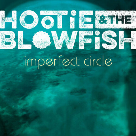Hootie & Blowfish-Imperfect Circle (CD)