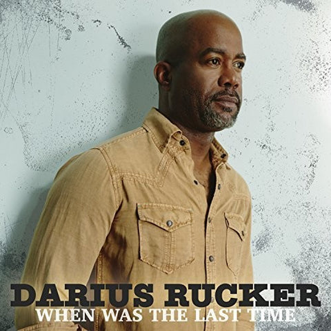 Darius Rucker-When Was The Last Time (LP)