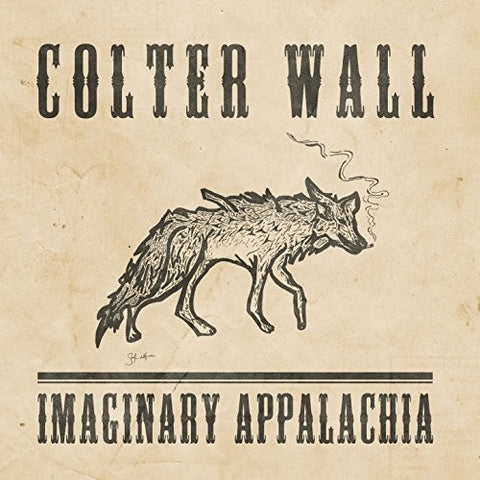 Colter Wall-Imaginary Appalachia (LP)