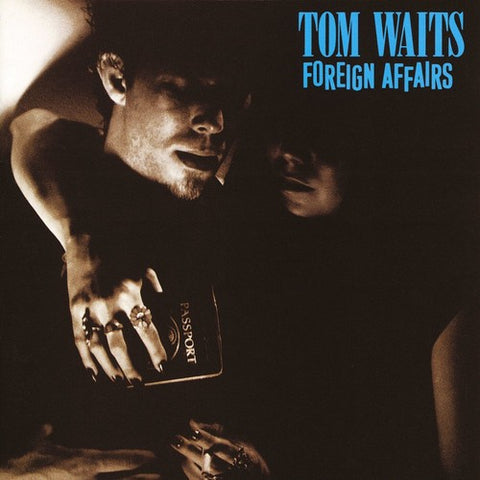 Tom Waits- Foreign Affairs (LP)