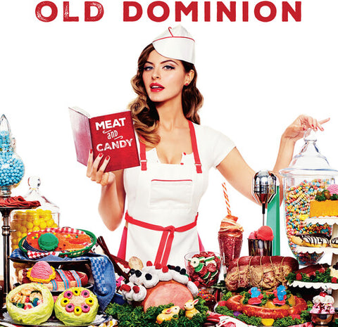 Old Dominion-Meat and Candy (LP)