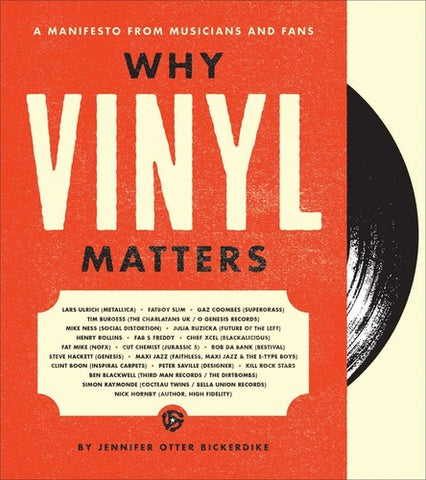 Why Vinyl Matters: A Manifesto from Musicians and Fans (Hardcover)