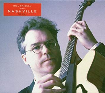 Bill Frisell-Nashville (2XLP) - Cameron Records