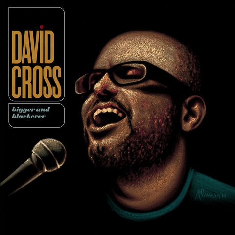 David Cross-Bigger and Blackerer (LP) - Cameron Records