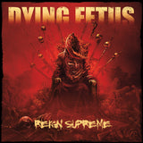 Dying Fetus-Reign Supreme (LP) - Cameron Records