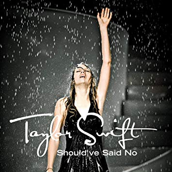 "Taylor Swift-Should've Said No (7"")"
