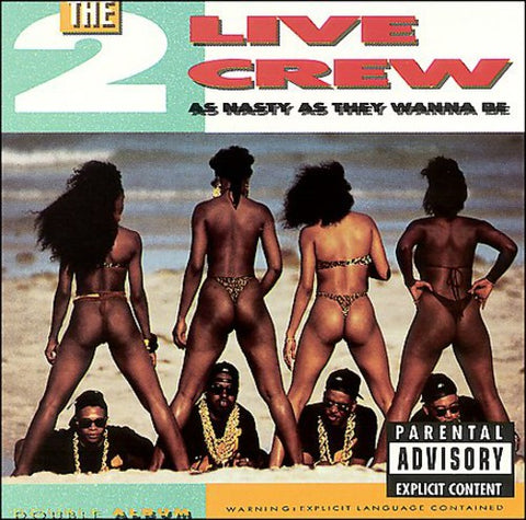 2 Live Crew-As Nasty As They Want to Be (LP)