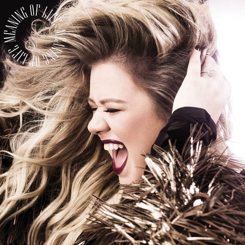 Kelly Clarkson-Meaning of Life (LP)