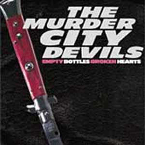 Murder City Devils‎–Empty Bottles Broken Hearts (LP)
