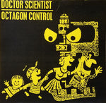 "Doctor Scientist/Octagon Control-Split (7"") - Cameron Records"