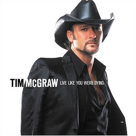 Tim McGraw-Live Like You Were Dying (CD)