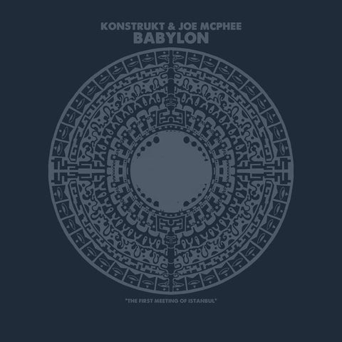 Konstrukt and Joe McPhee-Babylon (LP)