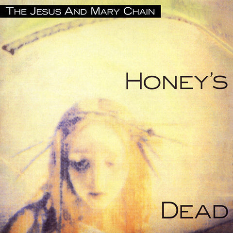 The Jesus and Mary Chain-Honey's Dead (LP)