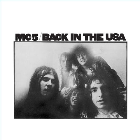 MC5–Back In The USA (LP)
