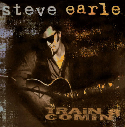 Steve Earle‎–Train A Comin' (LP)
