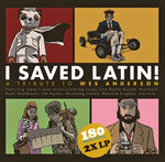 I Saved Latin-A Tribute to Wes Anderson