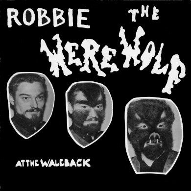 Robbie the Werewolf-At the Waleback (LP)