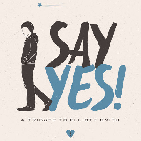 Various‎ Artists–Say Yes!: A Tribute to Elliott Smith