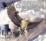 Stranded By Choice-Lost By Design (CD)