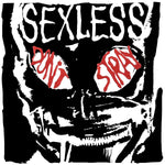 "Sexless-Don't Stray (7"")"