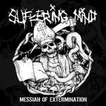 Suffering Mind-Messiah of Extermination (LP)