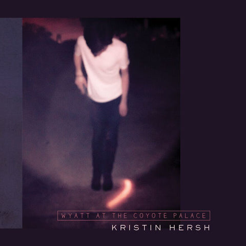 Kristin Hersh-Wyatt at the Coyote Palace (2XLP)