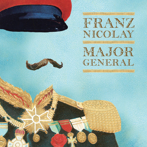 Franz Nicolay-Major General (LP) - Cameron Records