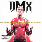DMX-Flesh of My Flesh, Blood of My Blood (2XLP) - Cameron Records