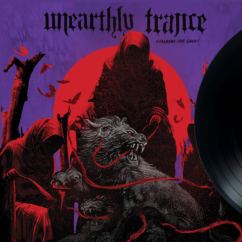 Unearthly Trance-Stalking the Ghost (LP)