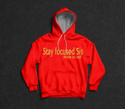 Stay Focused Sis Hoodie