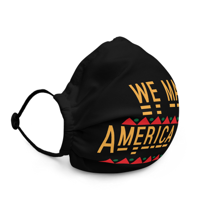 We Made America Great Mask
