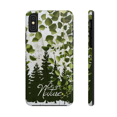 Be in Nature - Case Mate Tough Phone Cases