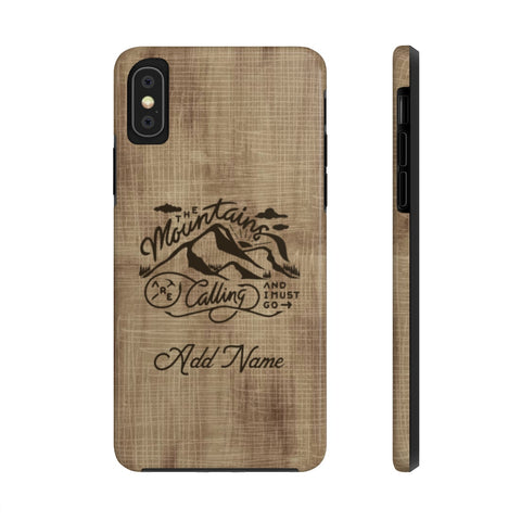 The Mountain Are Calling - Camping - Case Mate Tough Phone Case