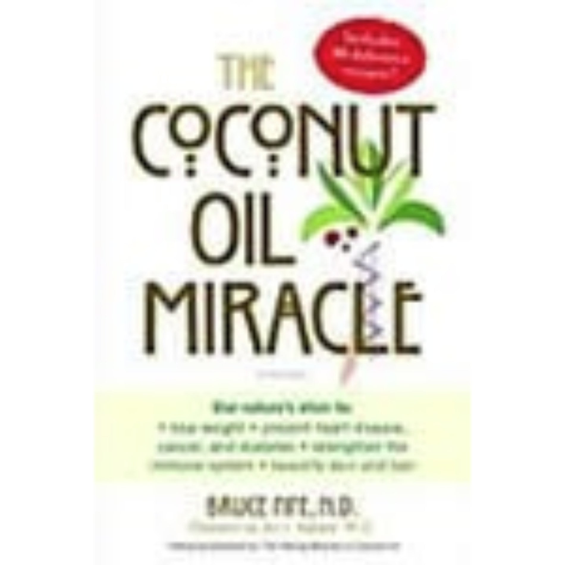 The Coconut Miracle -Dr. Bruce Fife - Book Cover