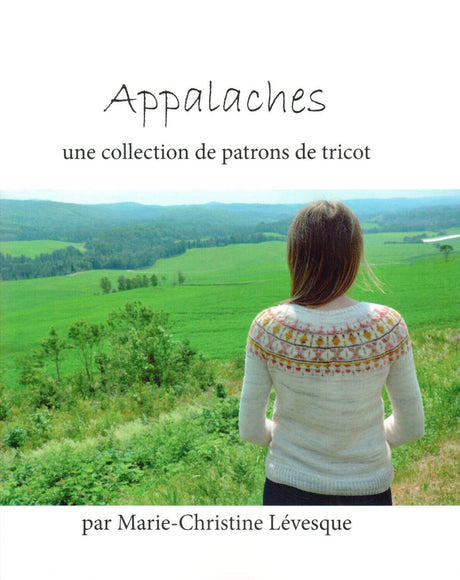 Appalaches - Pattern book by Marie-Christine Lévesque