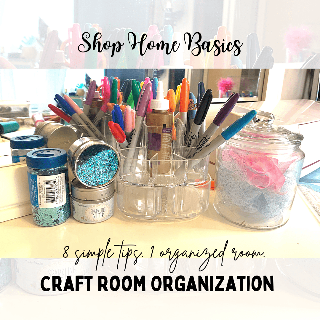 8 Simple Tips to help Organize your Craft Room - Shop Home Basics
