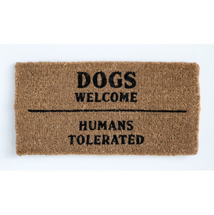 "Load image into Gallery viewer, ""Dogs Welcome..."" Door Mat"