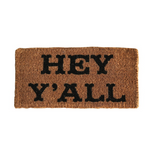"""Hey Y'all"" Door Mat"
