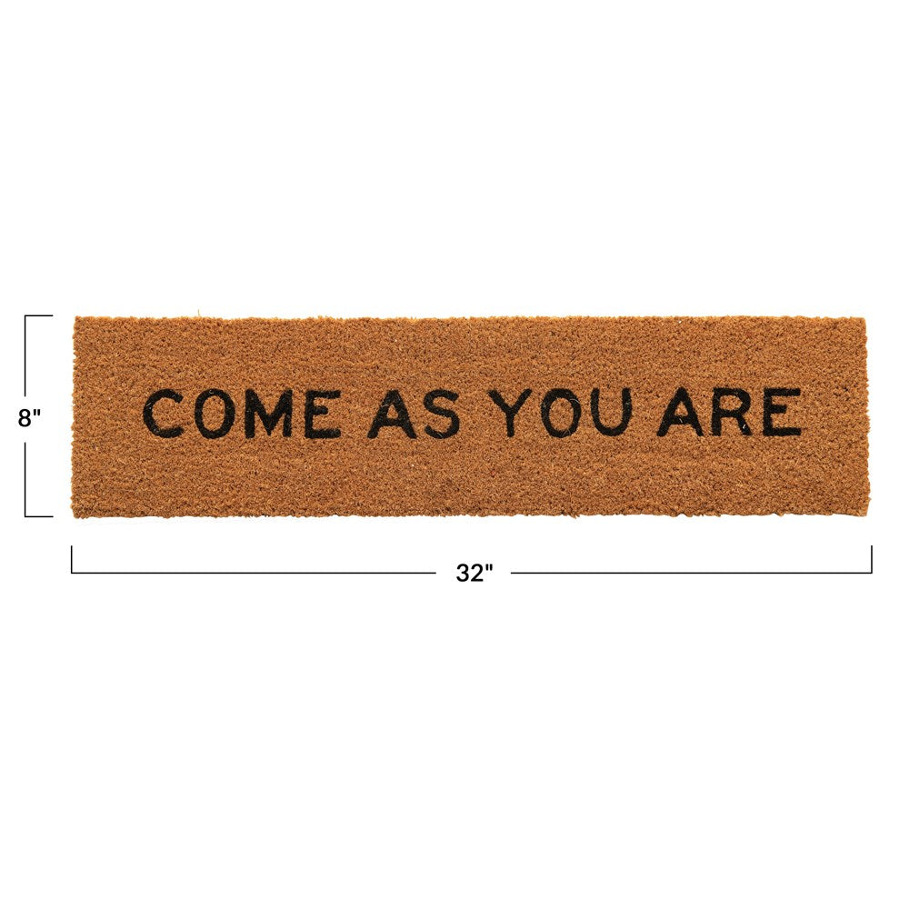 """Come As You Are"" Door Mat"