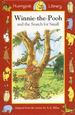 Winnie-the-Pooh and the Search for Small