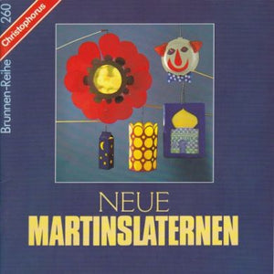 Neue Martinslaternen