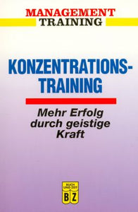 Konzentrations-Training