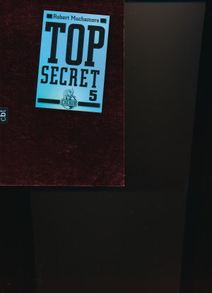 Top Secret 5 von Robert Muchamore