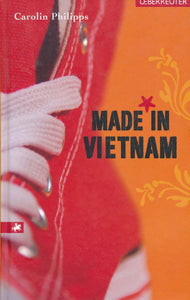 Made in Vietnam von Carolin Philipps