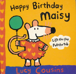 Happy Birthday Maisy von Lucy Cousins
